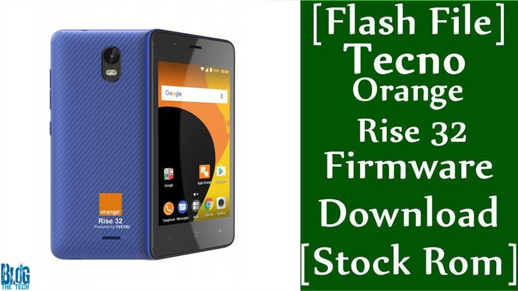 Flash File] Tecno Orange Rise 32 Firmware Download [Stock Rom