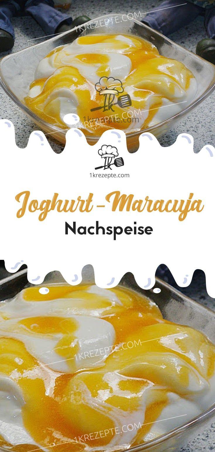 Joghurt-Maracuja Nachspeise #einfachernachtisch