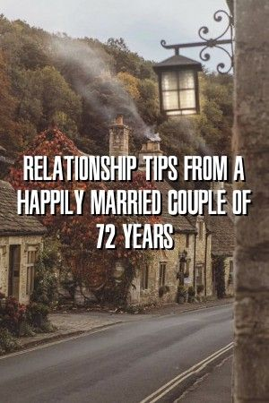 Relationwire Relationship Tips From a Happily Married Couple of 72 Years Relationwire Relationship Tips From a Happily Married Couple of 72 Years