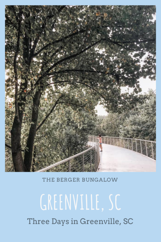 3 Days In Downtown Greenville Top Things To Do In Greenville Sc The Berger Bungalow Things To Do Stuff To Do Greenville