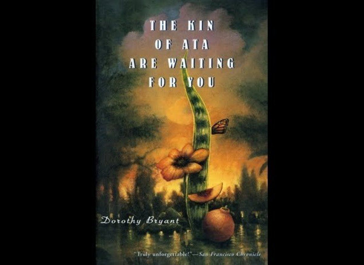 """""""The Kin of Ata Are Waiting for You"""" by Dorothy Bryant"""