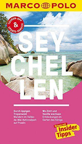 MARCO POLO Reiseführer Seychellen: Reisen mit Insider-Tipps., Auflage: 11