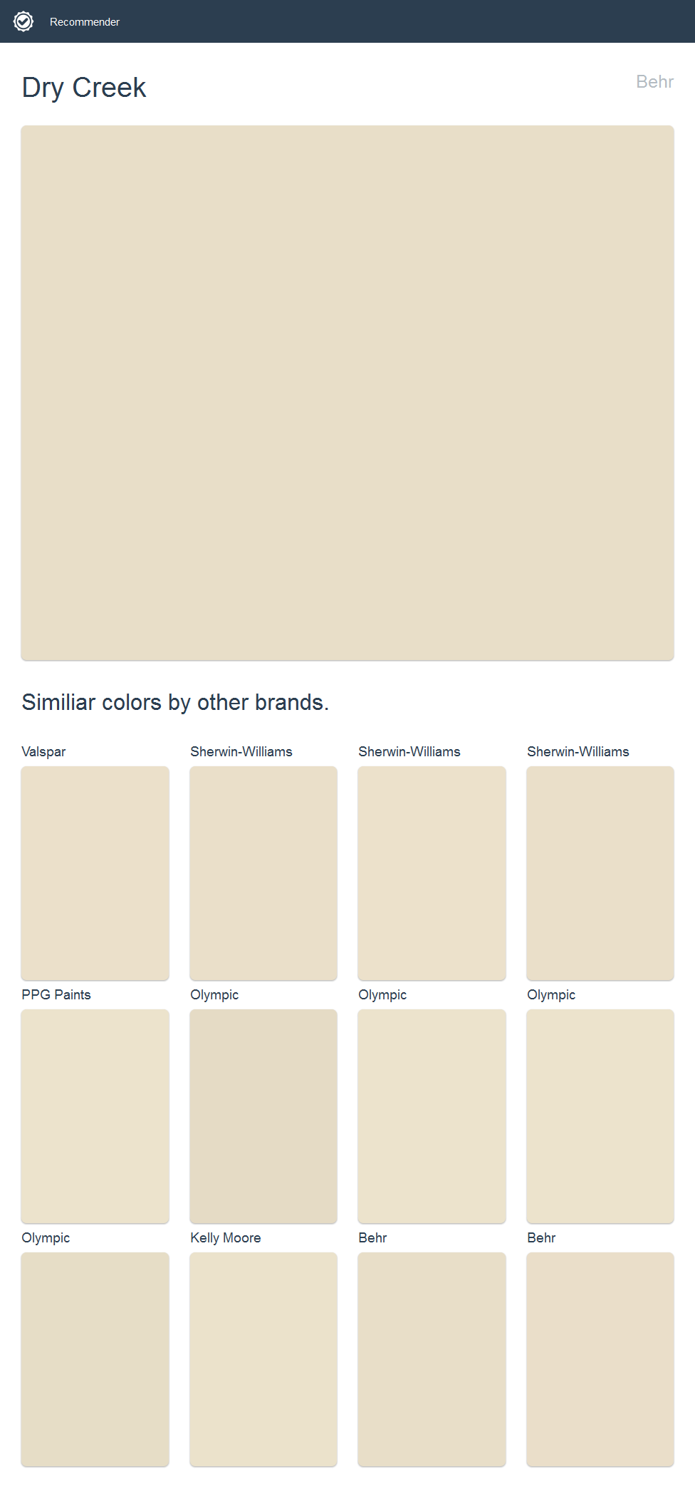Dry Creek, Behr. Click the image to see similiar colors by other brands.