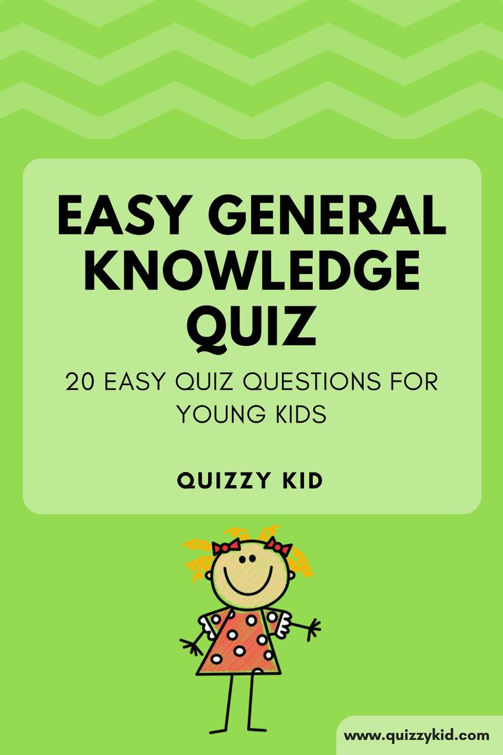 Easy General Knowledge Quiz Easy quiz questions, Quizzes