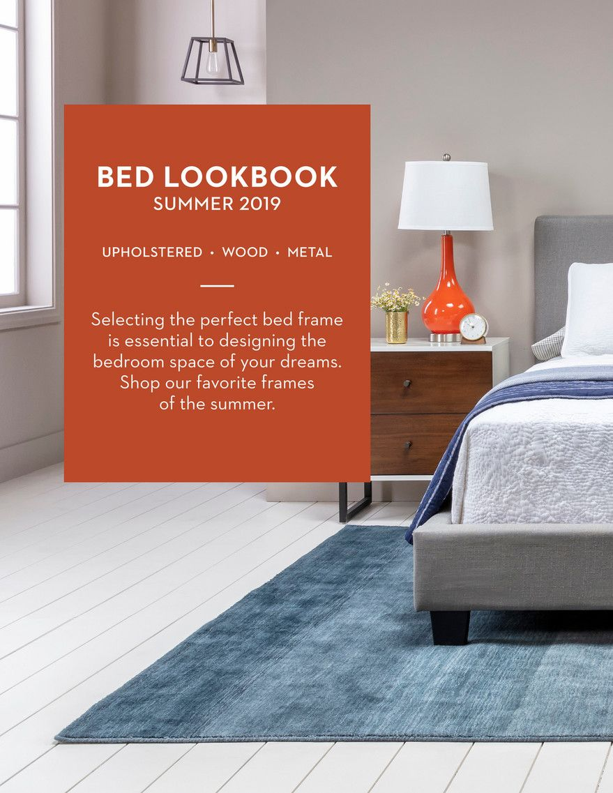 Living Spaces Bed Lookbook Summer 2019 Page 1 Bed Space