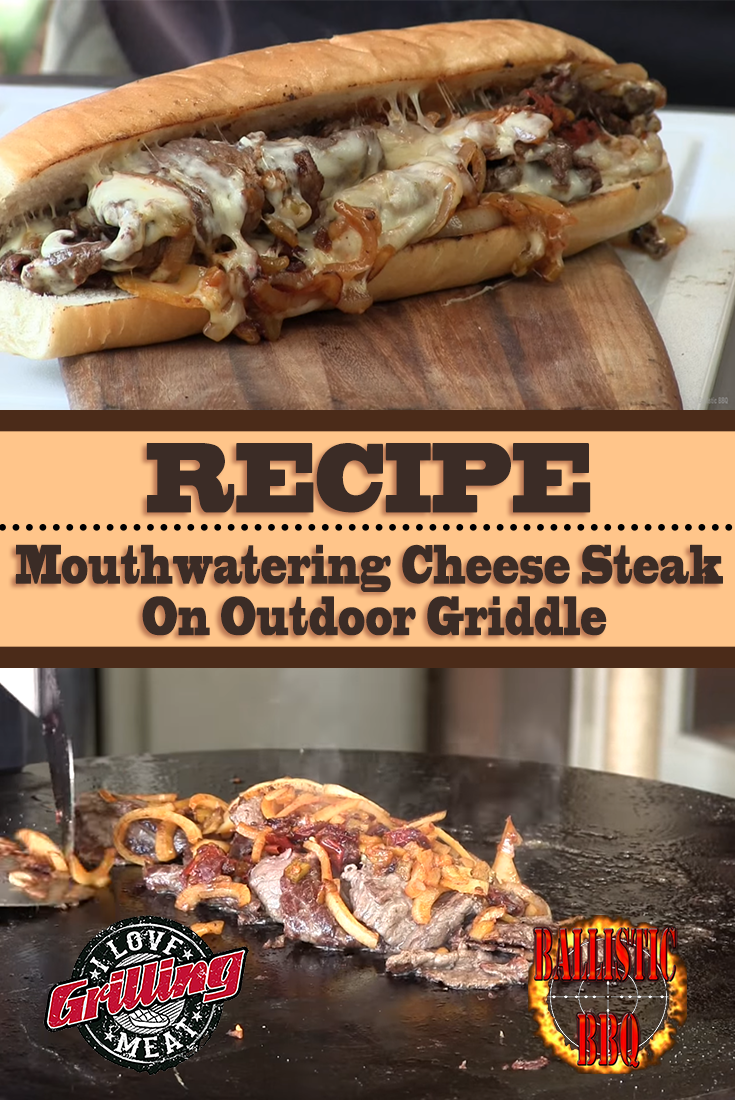 Mouthwatering Cheese Steak Recipe On Outdoor Griddle #healthycrockpots
