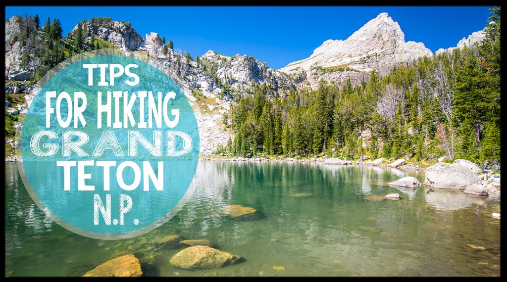 Heading to the Grand Tetons and hoping to hit the trails hiking? That's what we just did on our #epicUSroadtrip. Our 7 tips for hiking in the Grand Tetons.