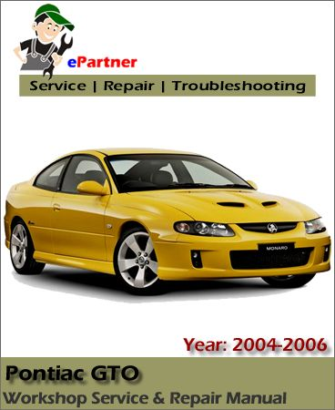 pontiac gto service repair manual 2004 2006 pontiac service manual rh pinterest com 2006 gto service manual pdf 2006 gto factory service manual