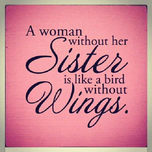 My Sister And My Sister From Another Mother Sister Quotes