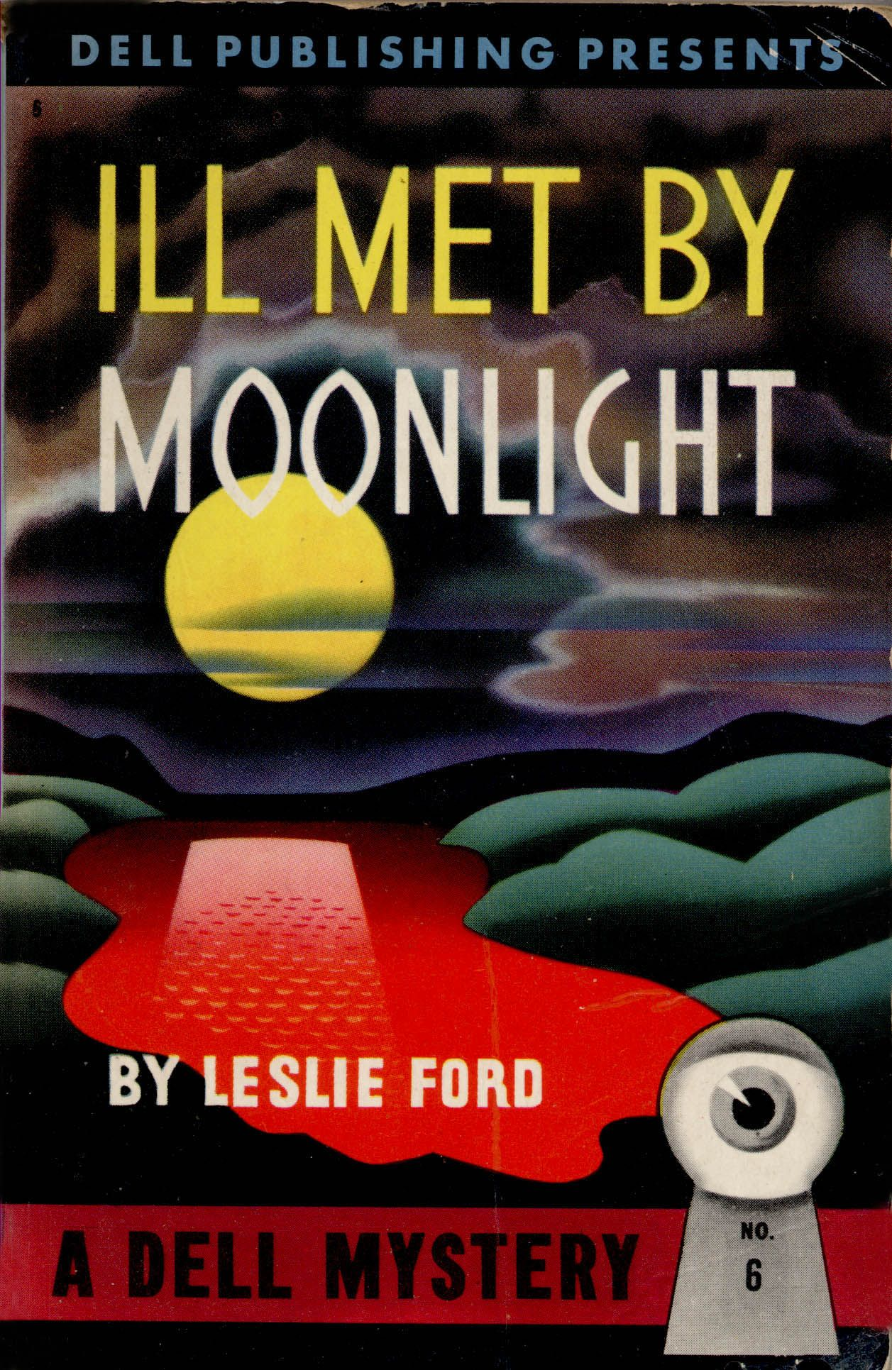1943; Ill Met By Moonlight By Leslie Ford Cover Art By Gerald Gregg