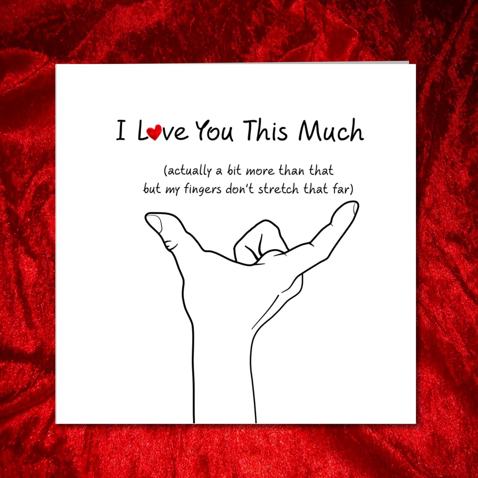 Love you this much card - Husband or boyfriend card - Valentine's Day, Birthday or Anniversary card - Lover love alone. Miss you 6 inches