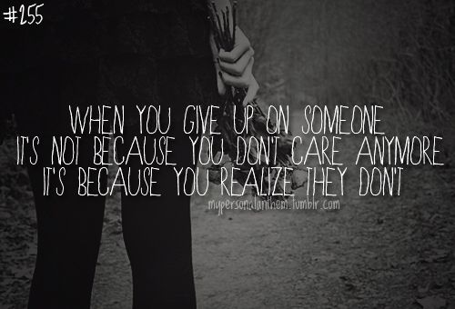 Quotes About Someone Not Caring Anymore Google Search Favorite