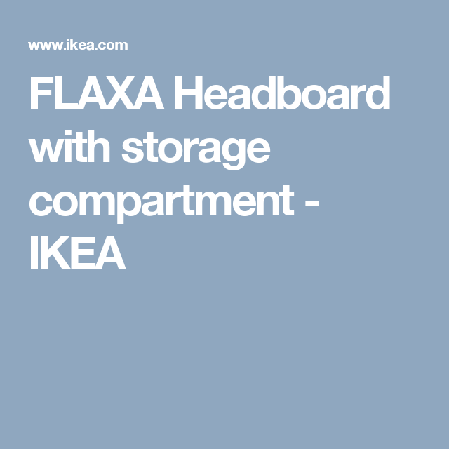 IkeaFurniture Headboard To Storage Compartment Flaxa With 7bgy6f