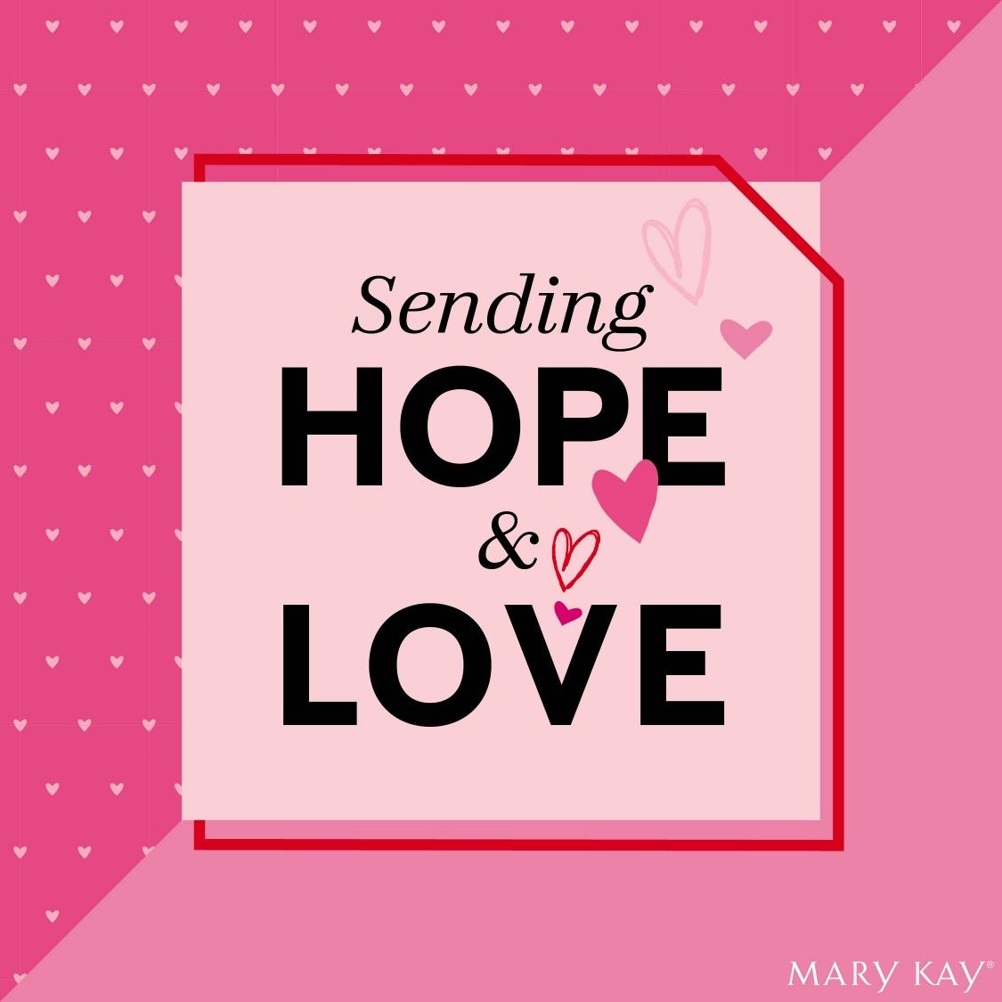 Hope & Love in 2020 Sending good vibes, Mary kay, How to