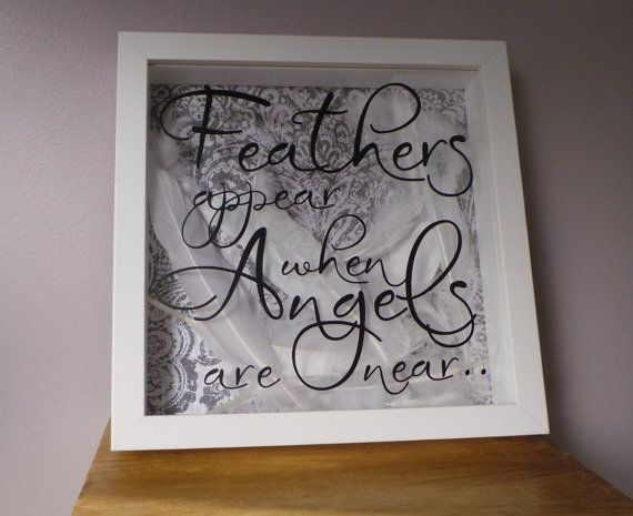Memorial Gift Feathers Appear When Angels Are Near White Frame