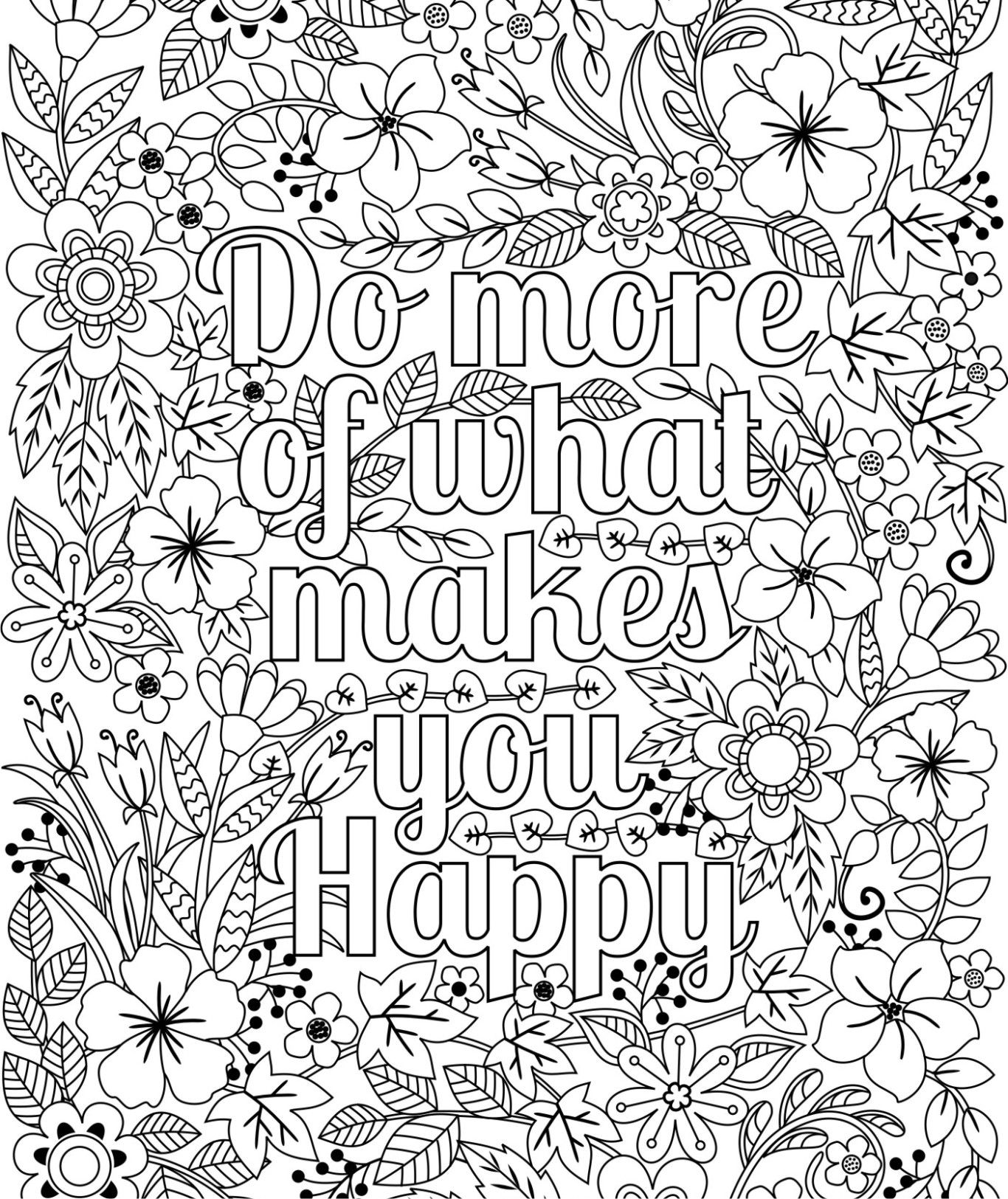 Do more of what makes you happy coloring page for kids adults flower design inspirational artwork digital download
