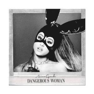 <br/>DANGEROUS WOMAN ALBUM