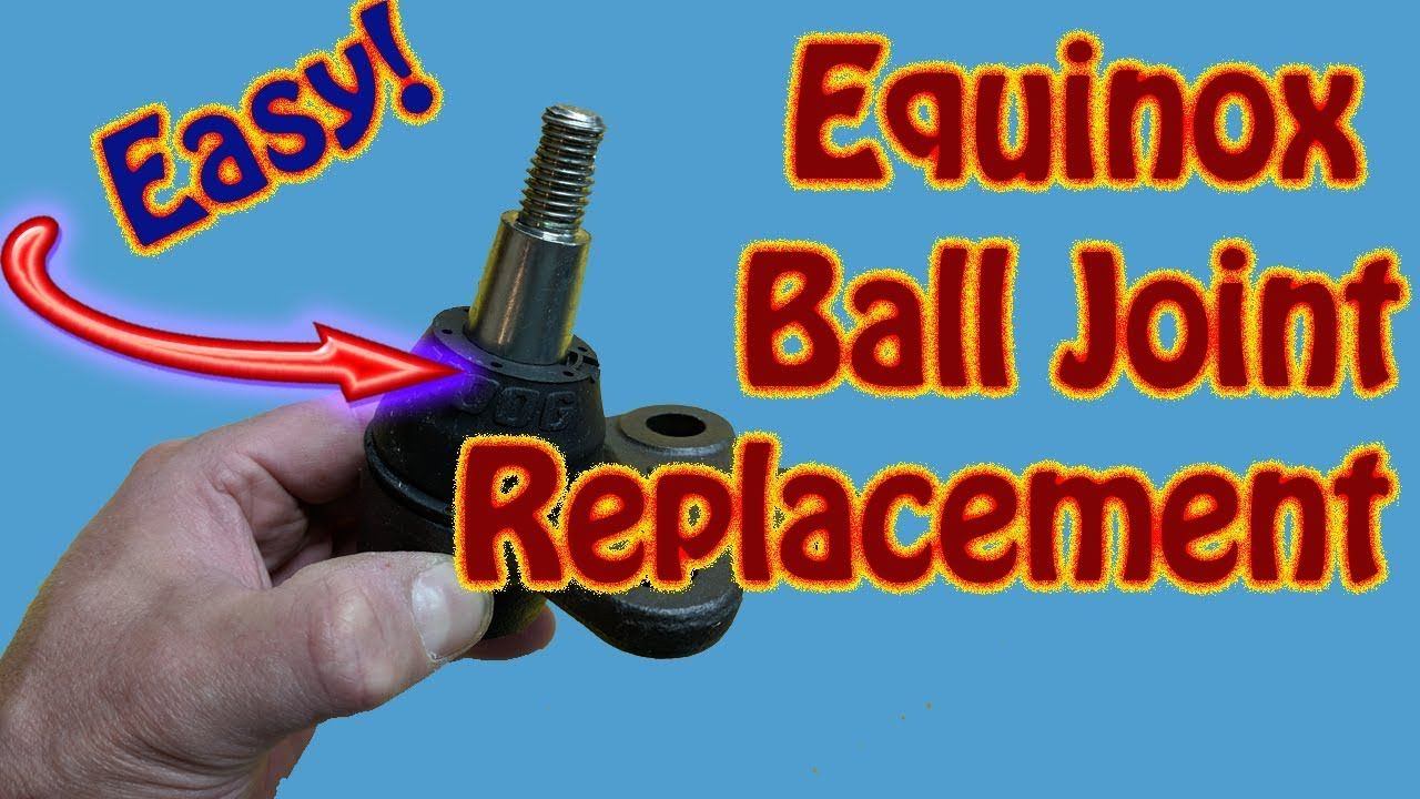 How To Replace Ball Joints On A Chevy Equinox Gmc Acadia Gmc Terrain Chevy Equinox Gmc Terrain Car Repair Diy