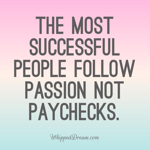 Passion Quotes Passionentrepreneur  Passionate  Motivating Quotes  Quotes