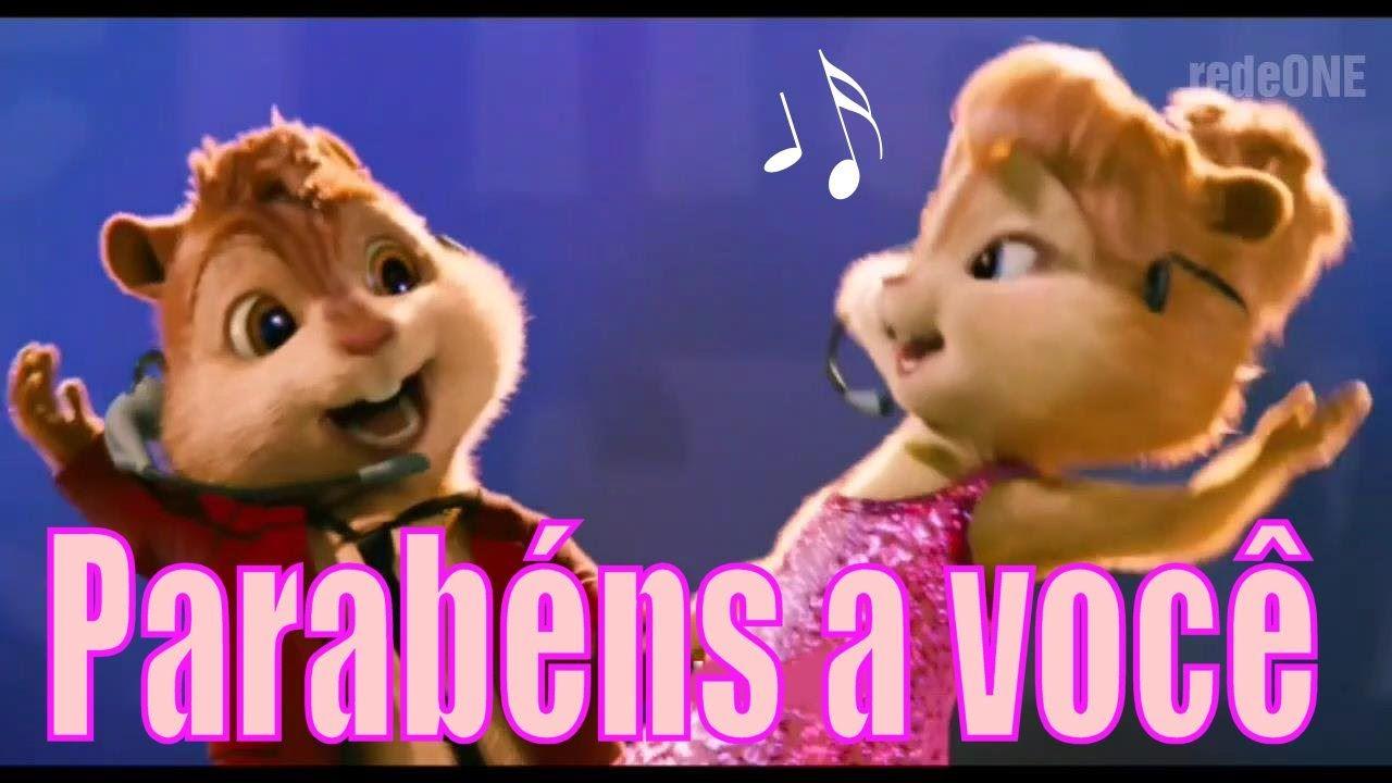 Alvin E Os Esquilos Chipmunks Parabens Pra Voce Feliz