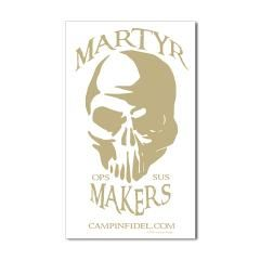Martyr Makers Sticker (Rectangle)> Martyr Makers> Zenful Ways