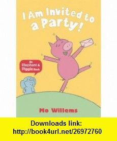 i am invited to a party elephant piggie 9781406338430 mo