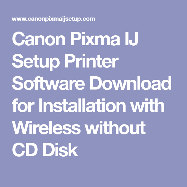 Canon Pixma IJ Setup Printer Software Download for