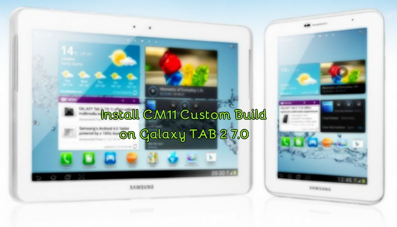 Install Android 4 4 Kitkat On Galaxy Tab 2 7 0 Using Cm11 Custom