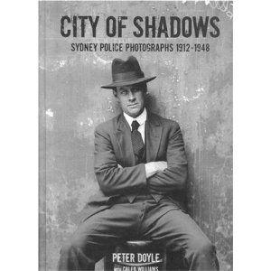 City Of Shadows Sydney Police Photographs 1912 1948 City Of Shadows Nascar Mug Shots
