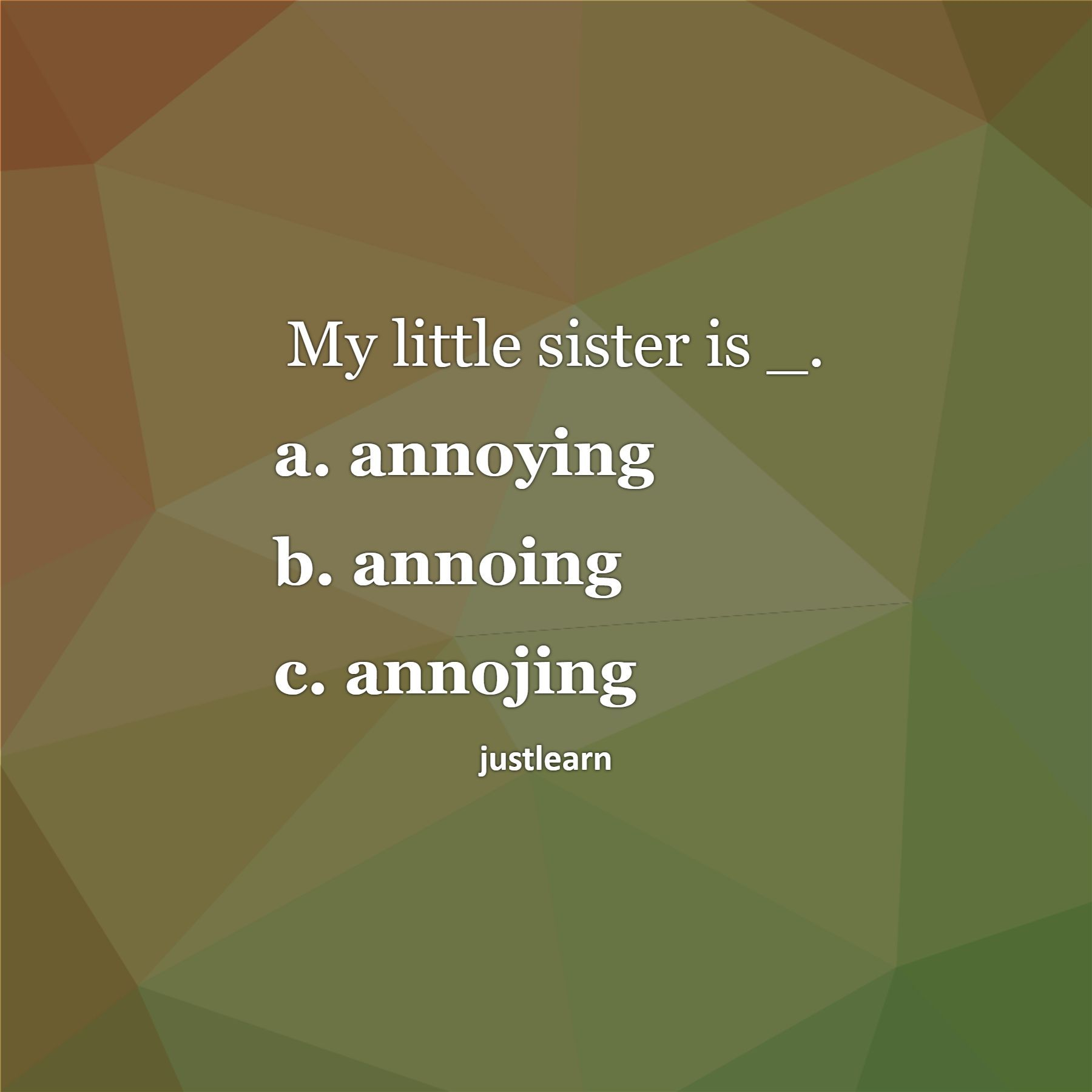My Little Sister Is Annoying Annoing Annojing Sister Quotes Funny Annoyed Little Sisters