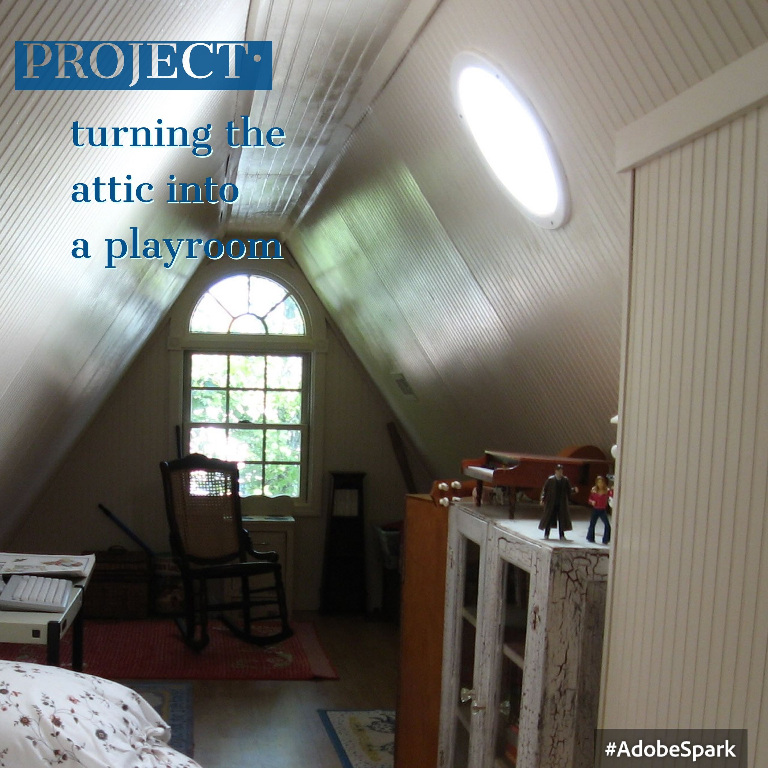 Project Turning The Attic Into A Playroom Beadboard Walls Arched Window Click Lock Floor A Great Attic Playroom Attic Remodel Attic House Attic Design