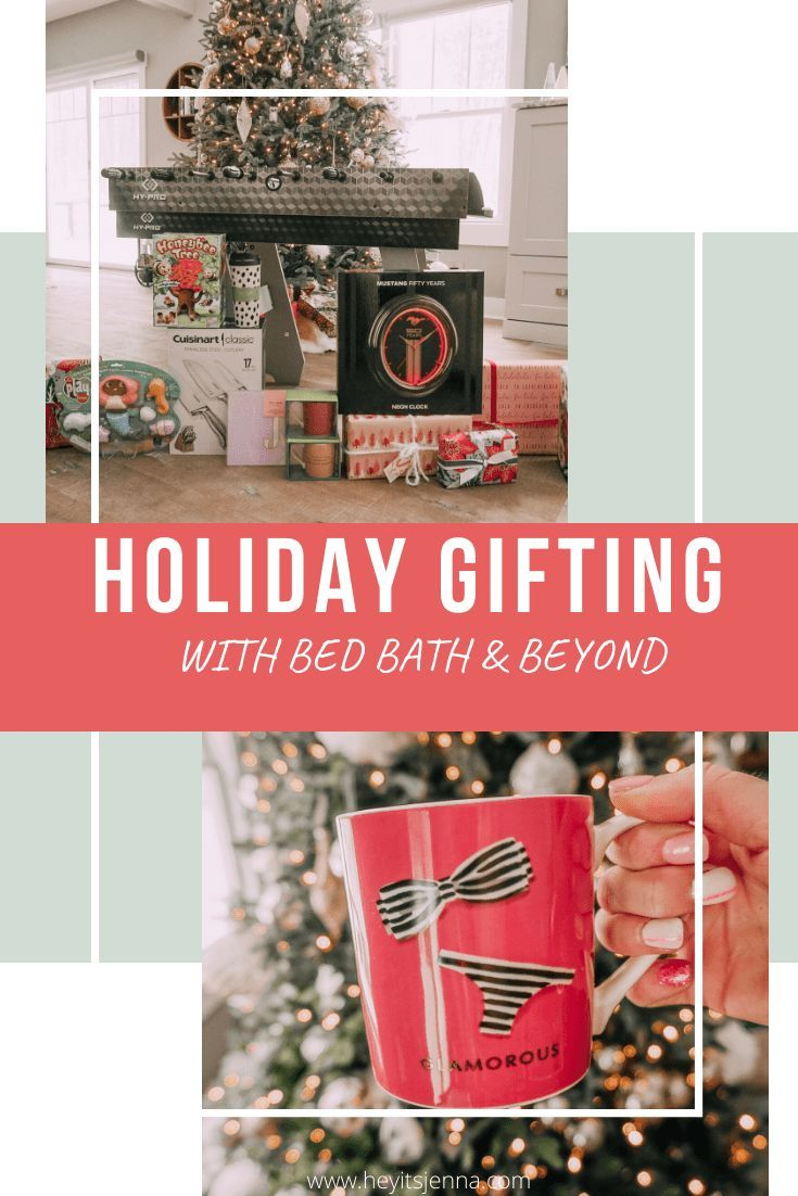 Holiday Gifting with Bed Bath & Beyond   Bed bath and beyond, Holiday gifts, Holiday