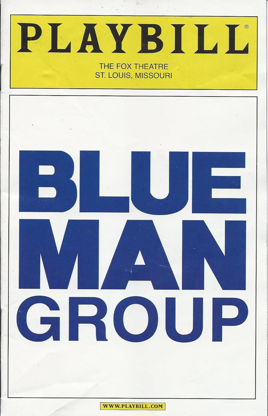 Blue Man Group Playbill from the Fox Theater in St Louis | Favorite ...