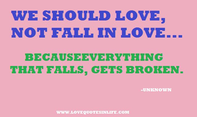 We Should Love Not Fall In Love | Love Quotes in Life | Quotes in ...
