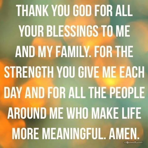 Thank You God For Blessing Me My Family And My Close Friends Which