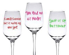 Wine glass sayings diy funny wine glass decal set of 3 for Cute quotes for wine glasses