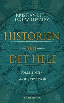 Historien Om Det Hele Af Eske Willerslev Kristian Leth Bog Historie Fortaellinger Boger
