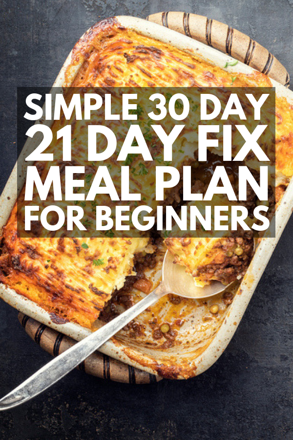 Weight Loss That Works: 30 Days of 21 Day Fix Recipes We Love