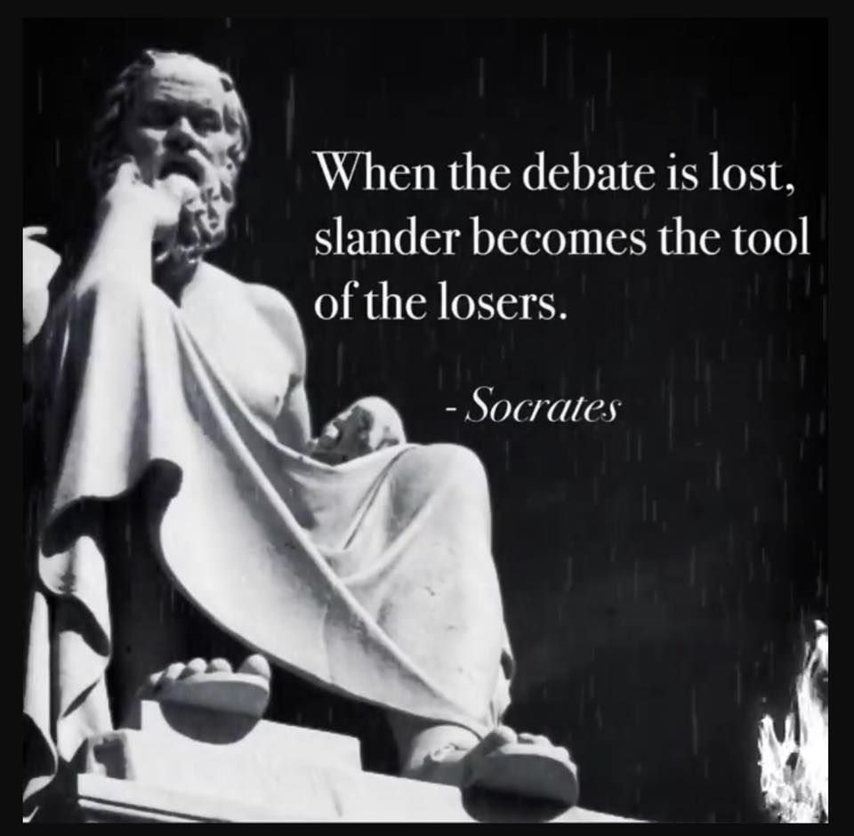 When The Debate Is Lost Slander Becomes The Tool Of The Loser