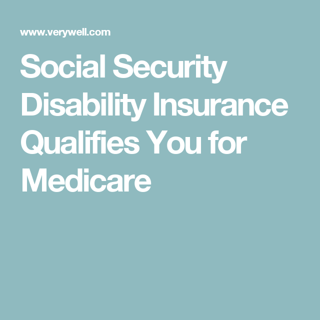 Does social security disability insurance qualify you for medicare how to apply social security disability insurance qualifies you for medicare ccuart Choice Image