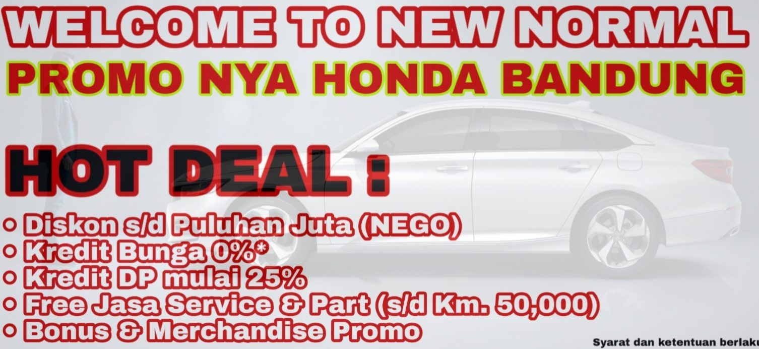 Info Harga Terbaik Honda Bandung New Normal Dealer Honda