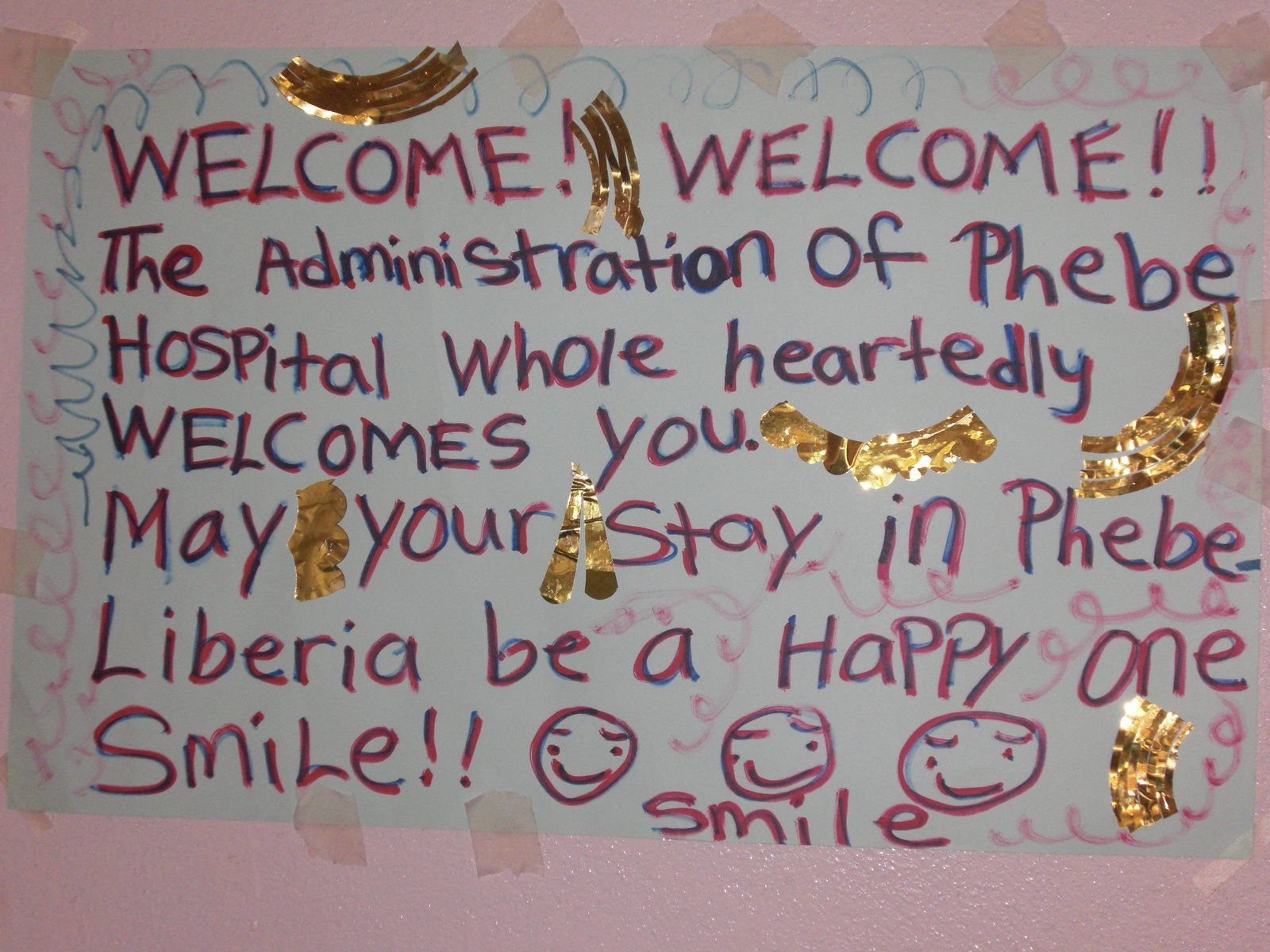 A welcome note that the SEE volunteer sight-restoring team received in Phebe, Liberia. #givesight #smile www.seeintl.org