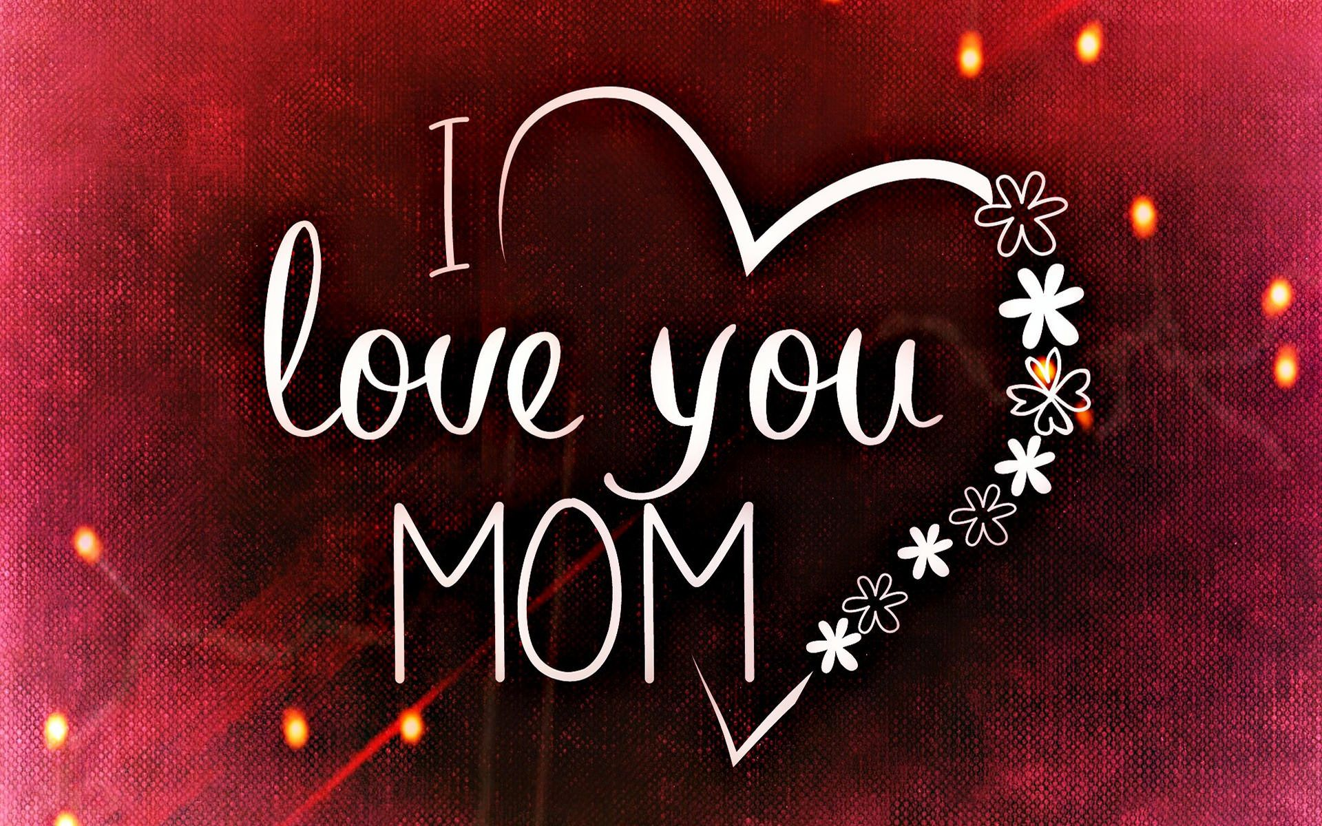 Amazing Way To Say I Love You Mom I Love My Dad Happy Mothers Day Wishes Mother Day Wishes