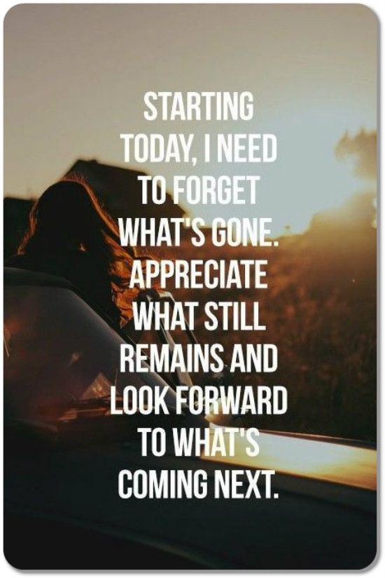 Forget The Past And Think About The Future Inspirational Words Quotes To Live By Words