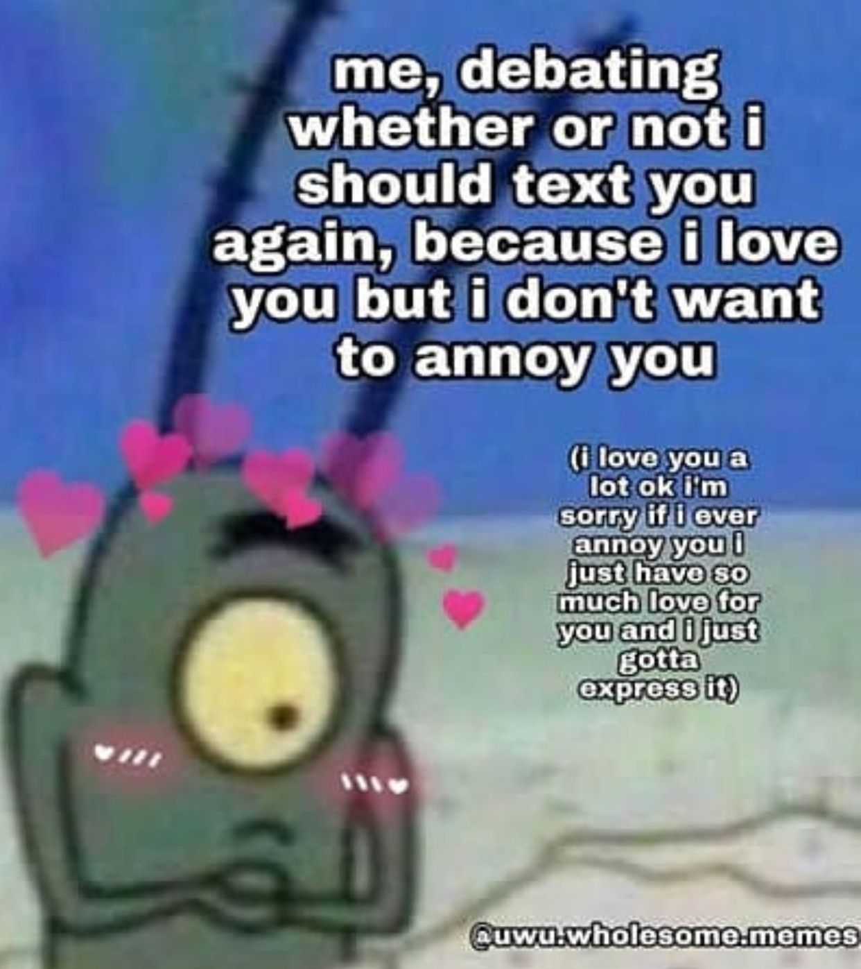I Love You B Love You Meme I Love You Text Cute Love Memes
