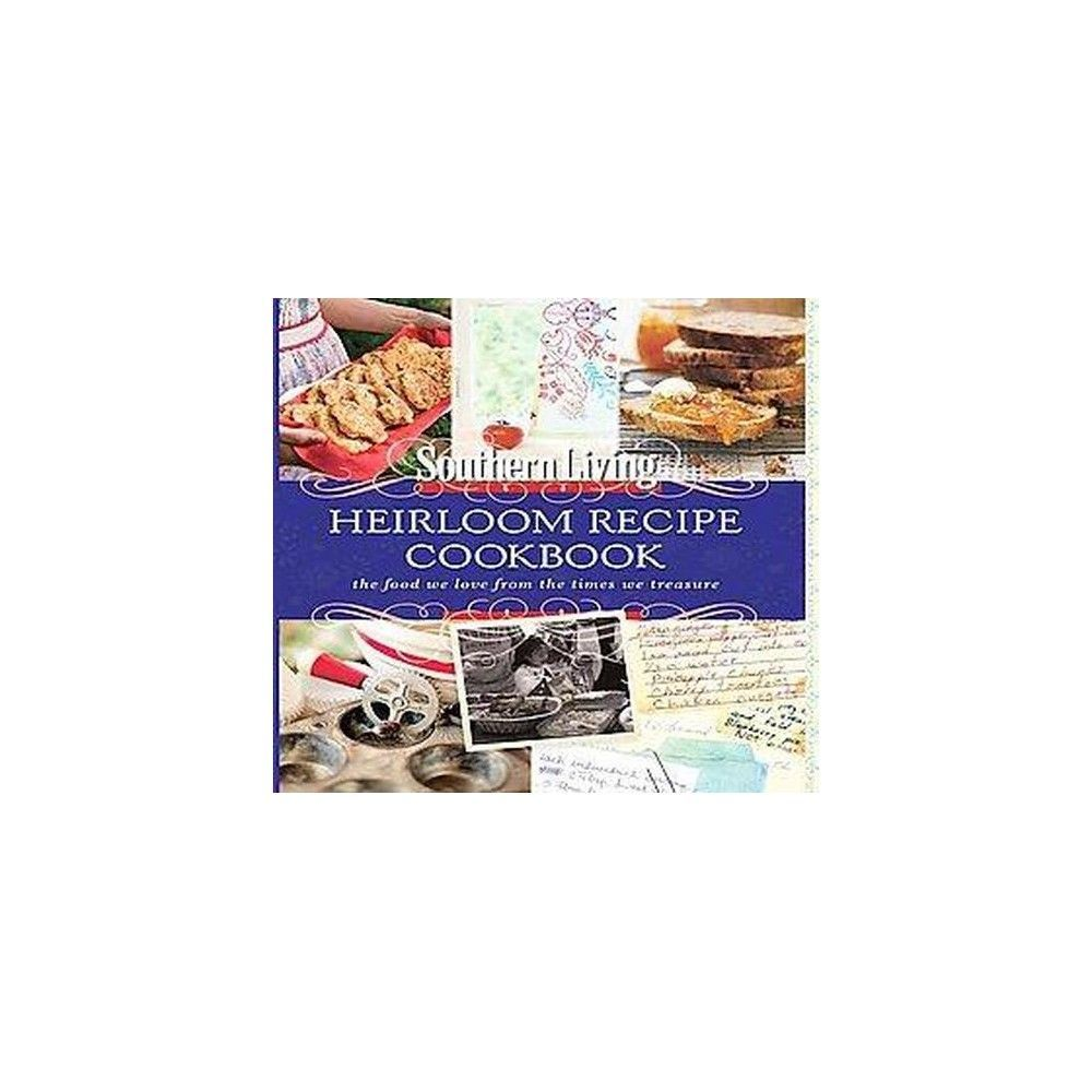 The Heirloom Recipe Cookbook (Hardcover)