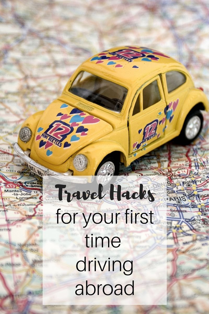 My Travel Hacks and tips for your first time driving abroad