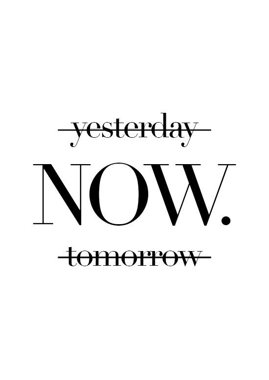 Yesterday now tomorrow motivational poster wall art prints quote posters minimalist black and white prints wall decor art print