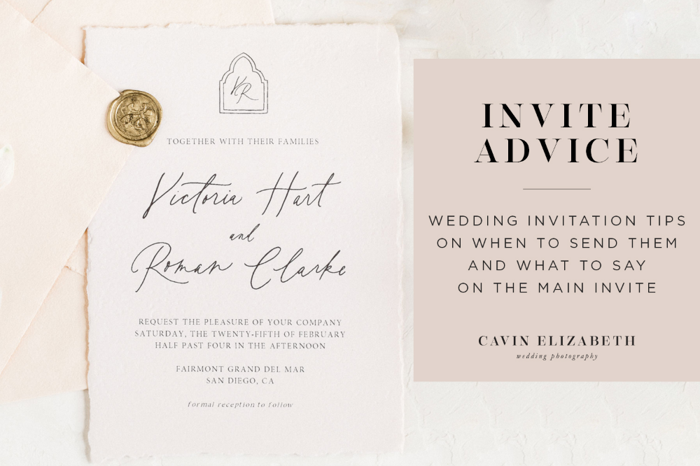 Wedding Invitation Tips Advice On When To Send And What To Say Wedding Invitations Mail Wedding Invitations Wedding Planning Tips