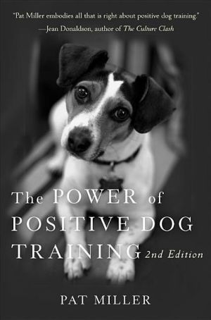 Power Of Positive Dog Training Another Great Read For All Who
